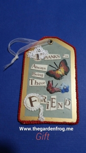 Gift several years ago and my inspiration for the Friendship tags